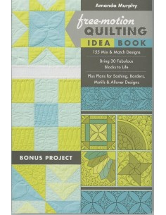 """Free-Motion Quilting Idea Book"" Amanda Murphy"