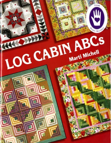"Książka ""Log Cabin ABC's"" Marti Michell"