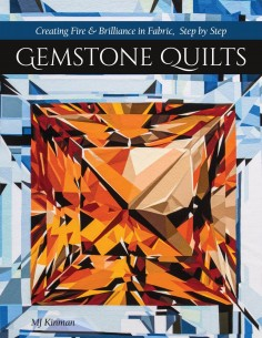 """Gemstone Quilts"" book MJ Kinman"